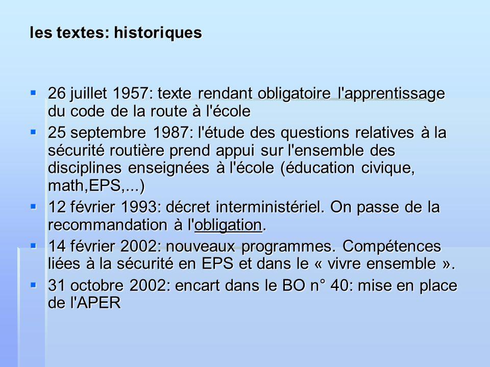 les textes: historiques