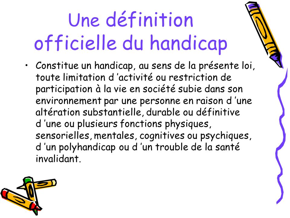 Une définition officielle du handicap