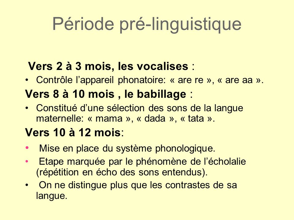 Période pré-linguistique