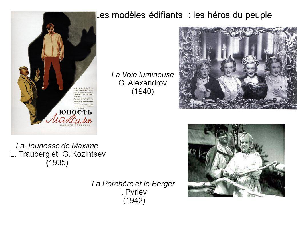 Les modèles édifiants : les héros du peuple