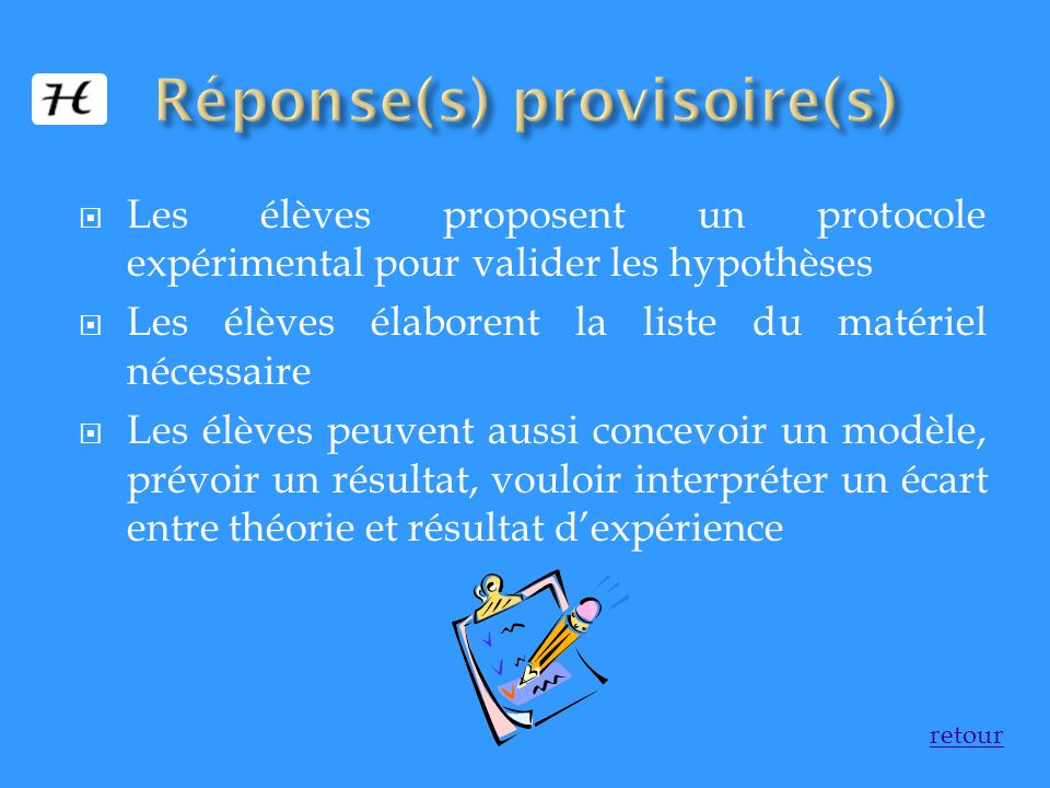 Réponse(s) provisoire(s)