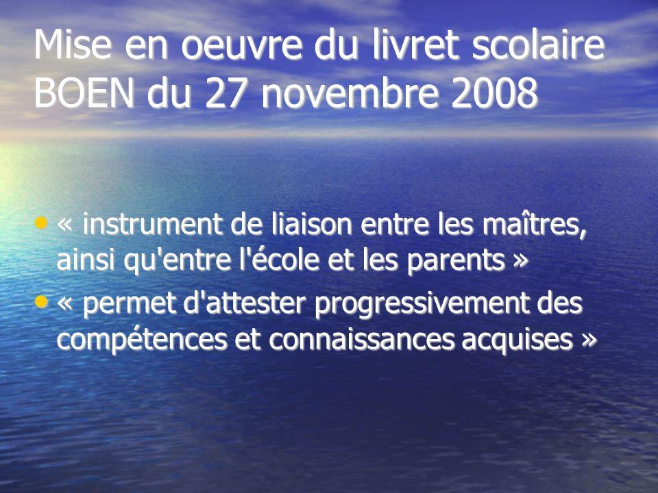 Mise en oeuvre du livret scolaire BOEN du 27 novembre 2008