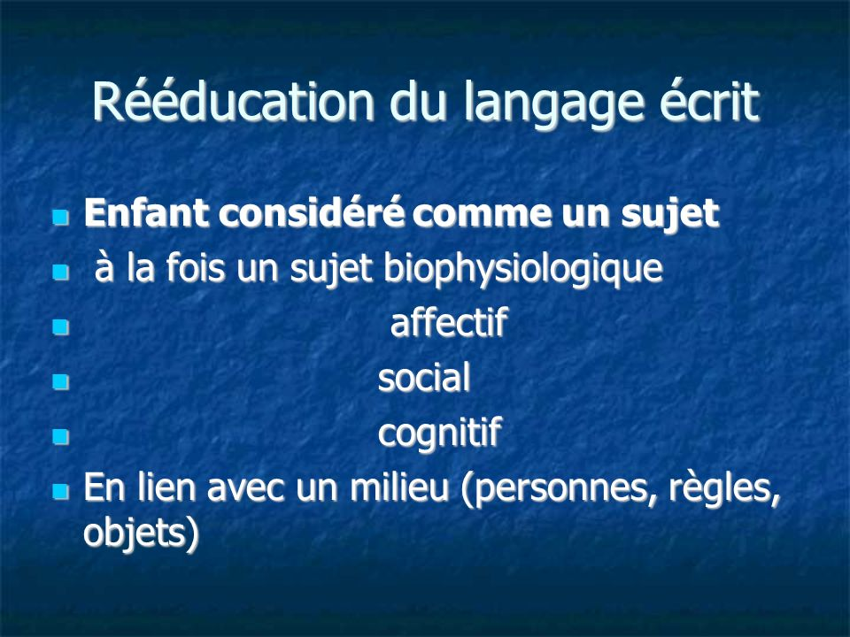 Rééducation du langage écrit