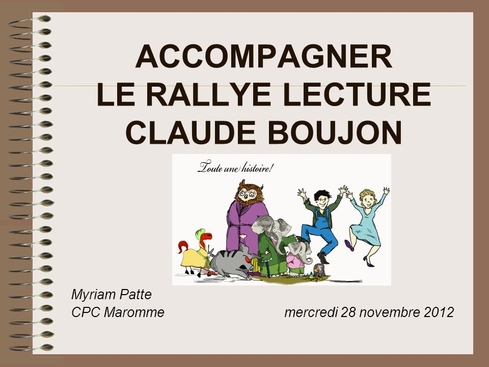 ACCOMPAGNER LE RALLYE LECTURE CLAUDE BOUJON