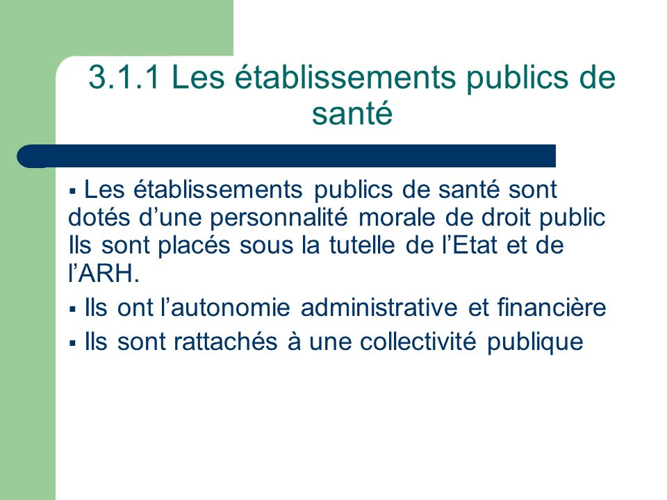 3.1.1 Les établissements publics de santé