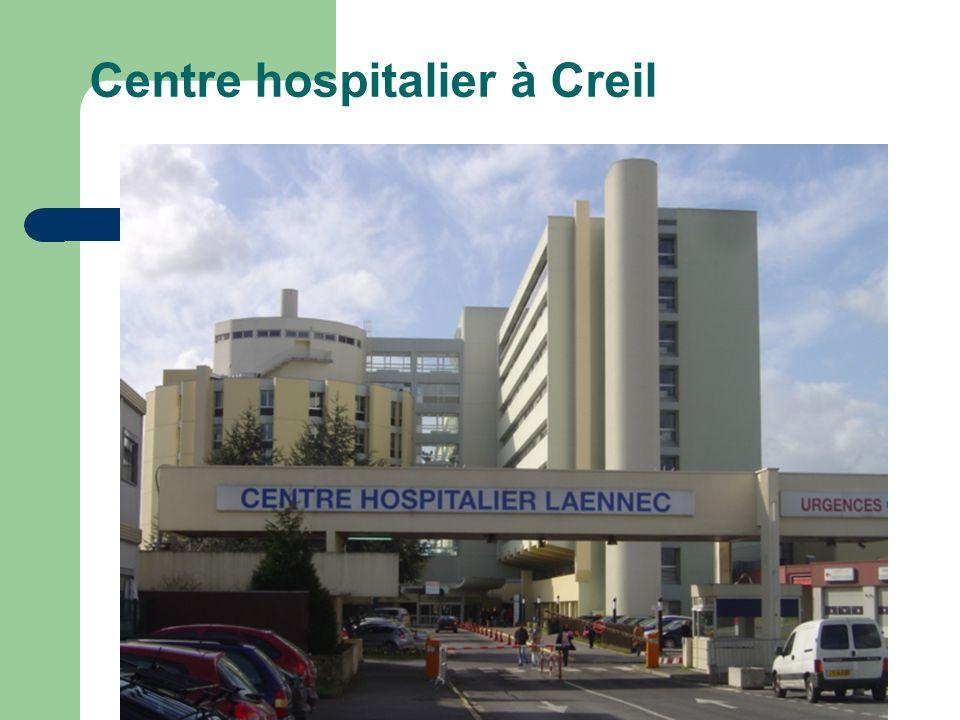 Centre hospitalier à Creil