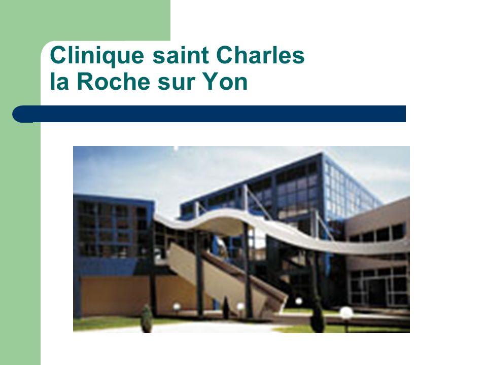 Clinique saint Charles la Roche sur Yon