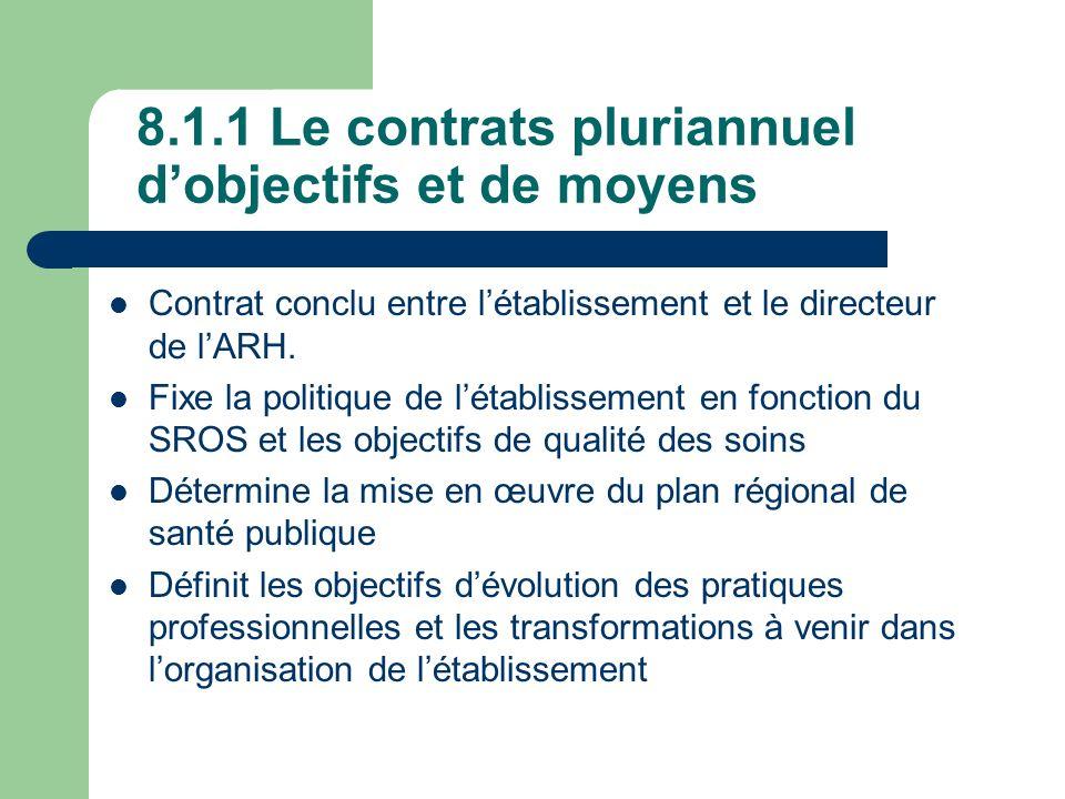 8.1.1 Le contrats pluriannuel d'objectifs et de moyens