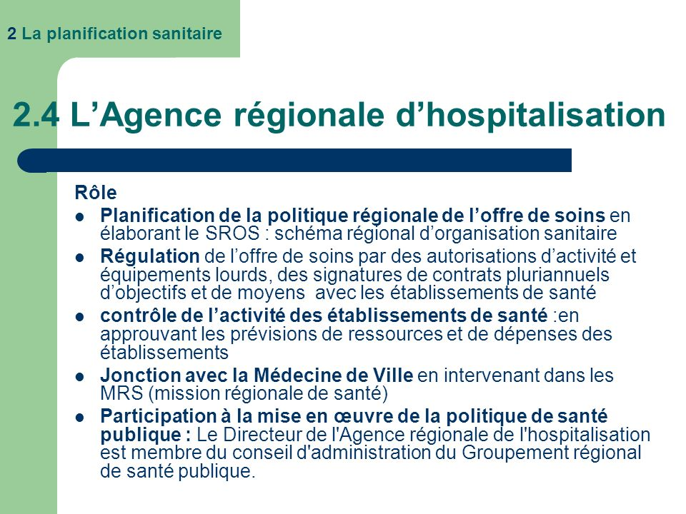 2.4 L'Agence régionale d'hospitalisation