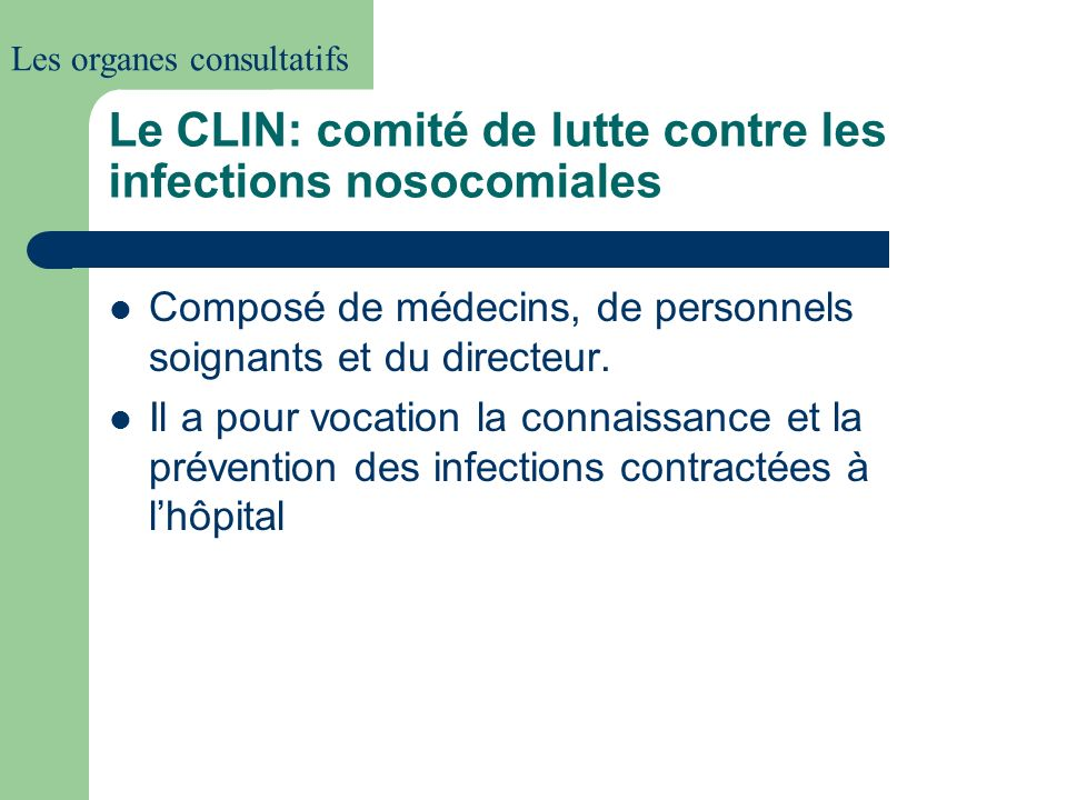 Le CLIN: comité de lutte contre les infections nosocomiales