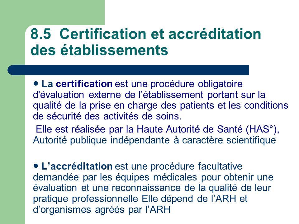 8.5 Certification et accréditation des établissements