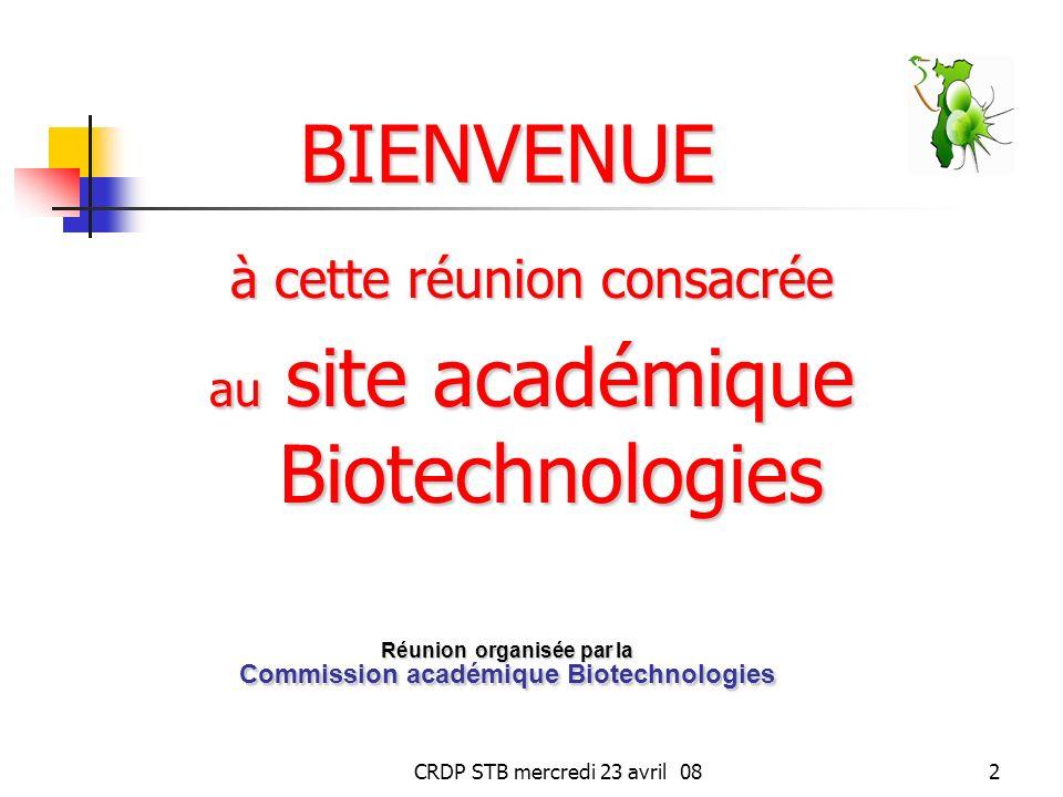 Réunion organisée par la Commission académique Biotechnologies