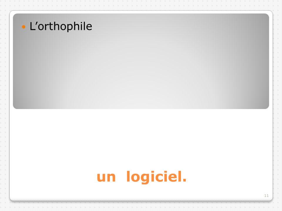 L'orthophile un logiciel.