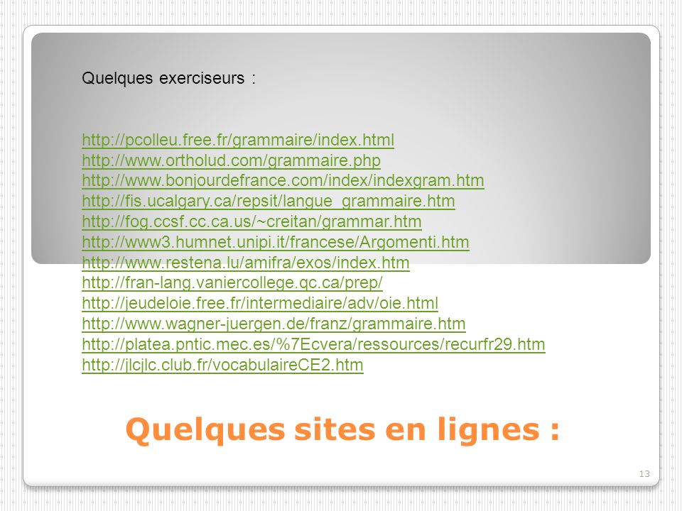 Quelques sites en lignes :