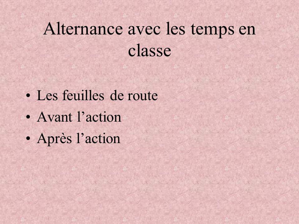 Alternance avec les temps en classe