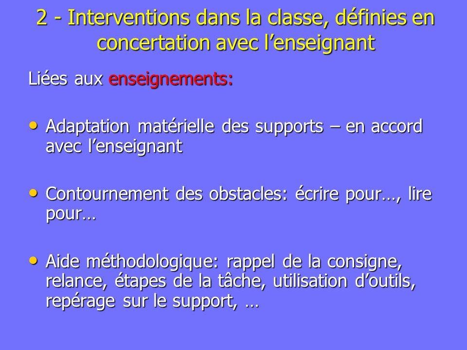 2 - Interventions dans la classe, définies en concertation avec l'enseignant
