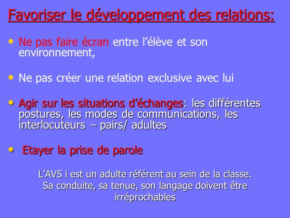 Favoriser le développement des relations: