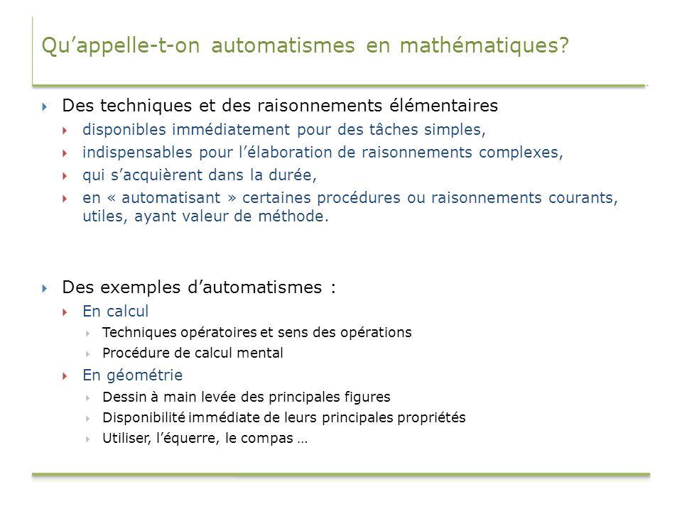 Qu'appelle-t-on automatismes en mathématiques