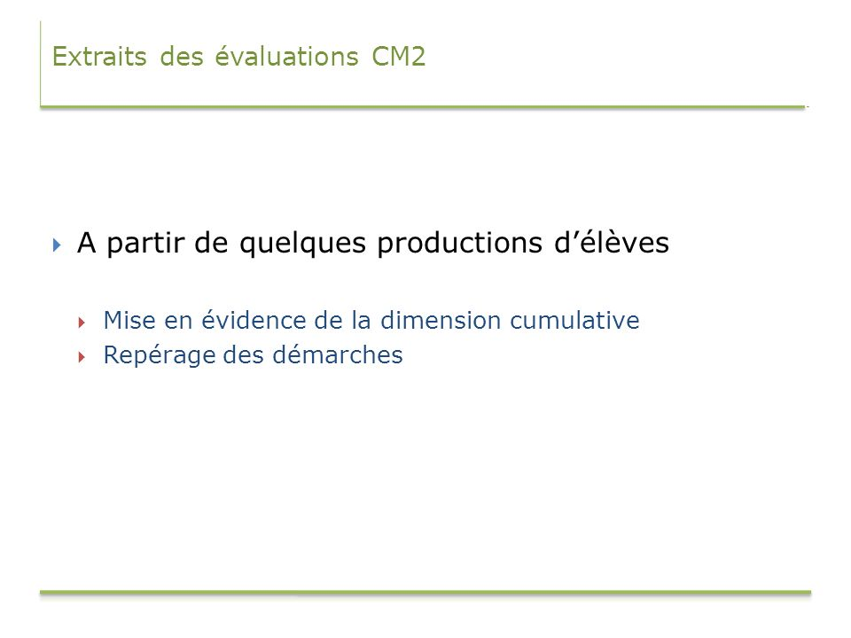 Extraits des évaluations CM2