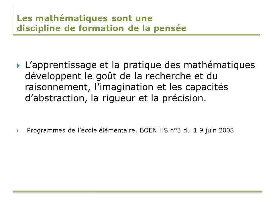 Les mathématiques sont une discipline de formation de la pensée