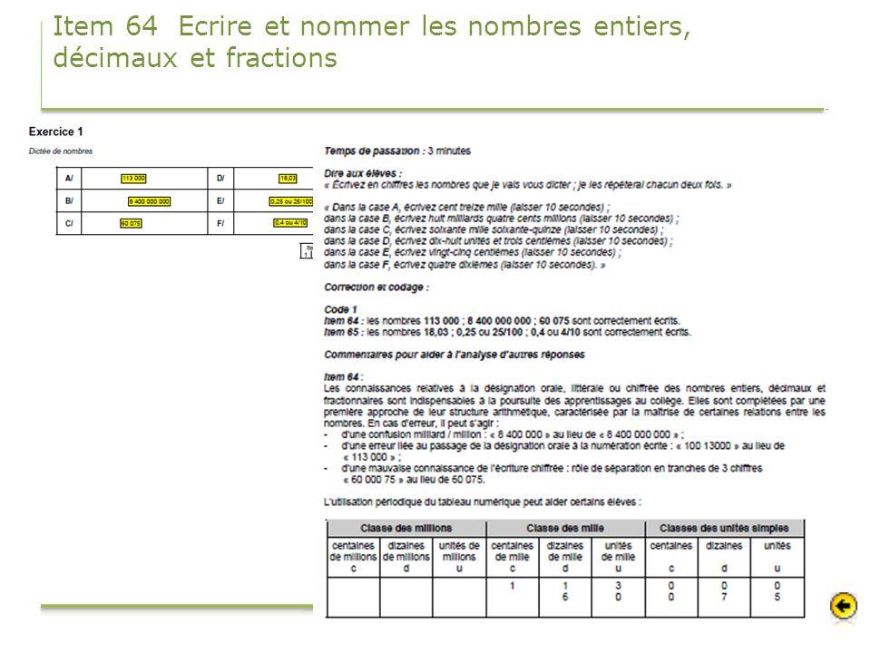 Item 64 Ecrire et nommer les nombres entiers, décimaux et fractions
