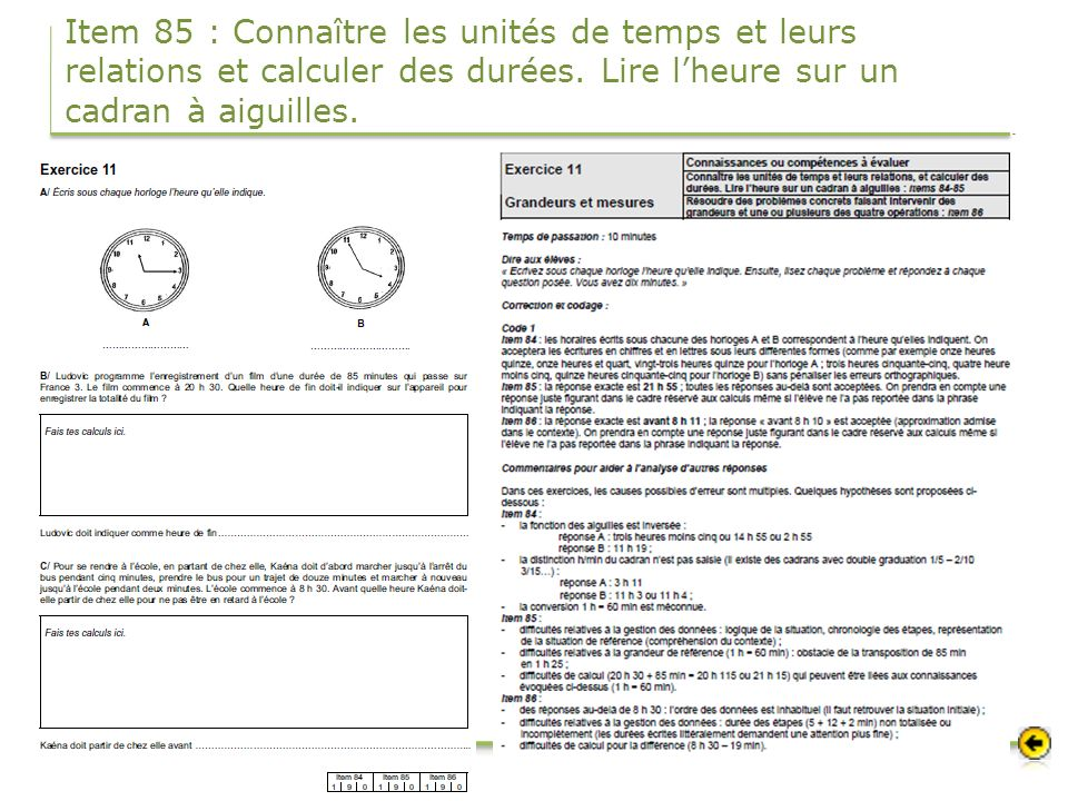 Item 85 : Connaître les unités de temps et leurs relations et calculer des durées.