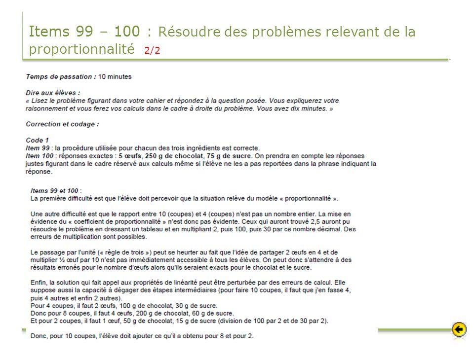 Items 99 – 100 : Résoudre des problèmes relevant de la proportionnalité 2/2