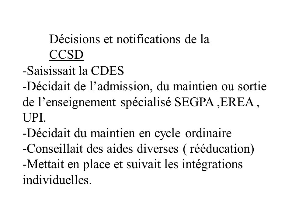 Décisions et notifications de la CCSD