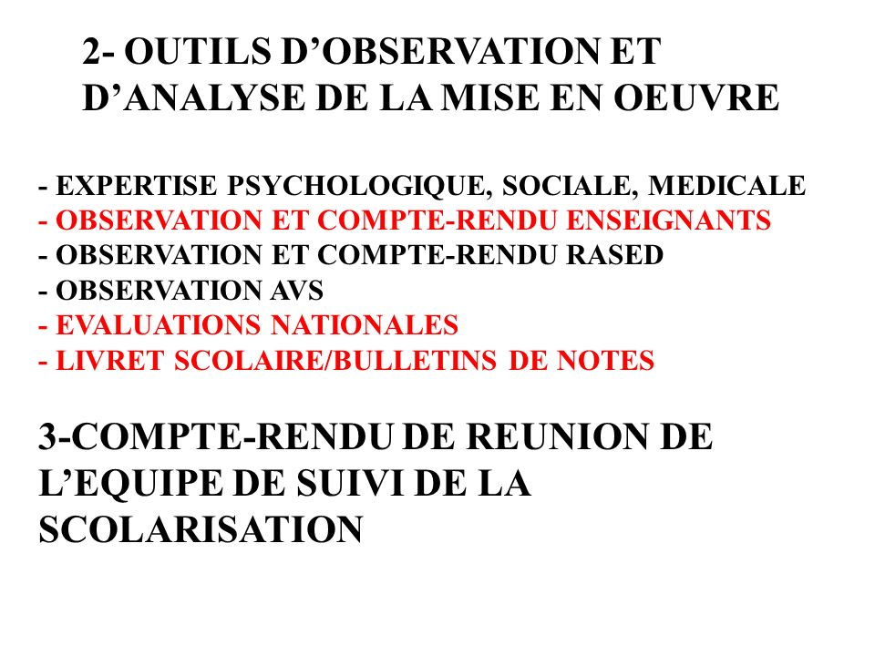 2- OUTILS D'OBSERVATION ET D'ANALYSE DE LA MISE EN OEUVRE
