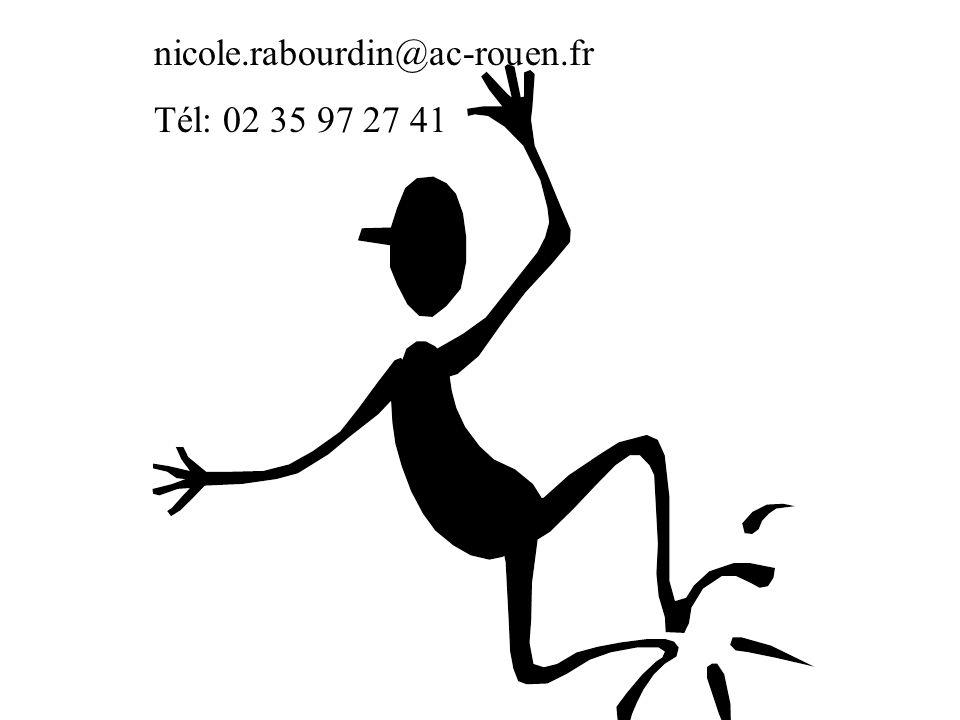 nicole.rabourdin@ac-rouen.fr Tél: 02 35 97 27 41