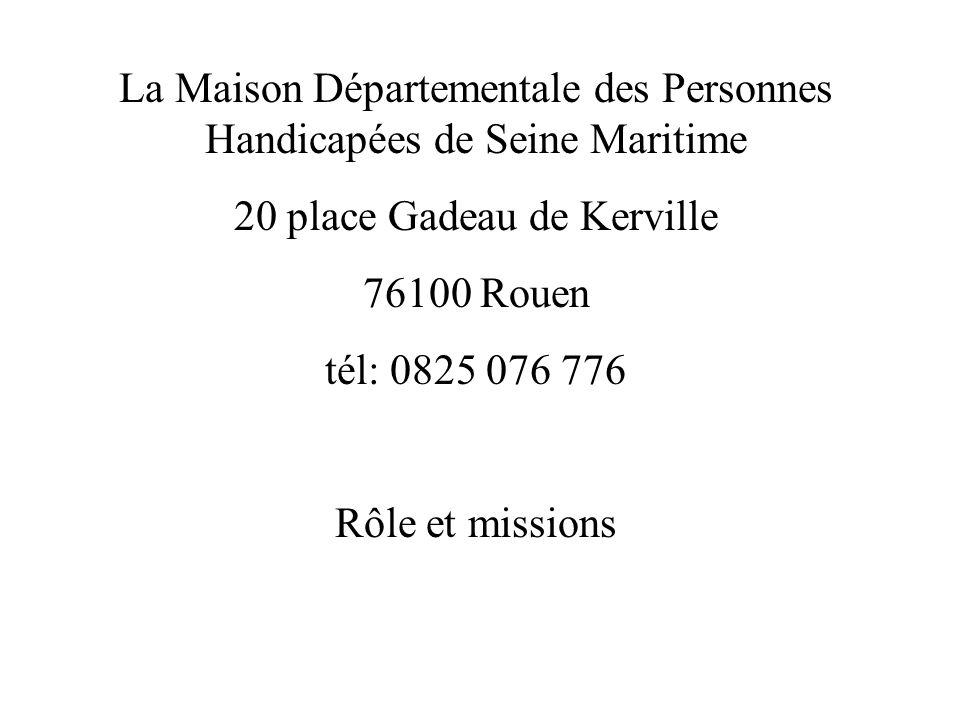 La Maison Départementale des Personnes Handicapées de Seine Maritime