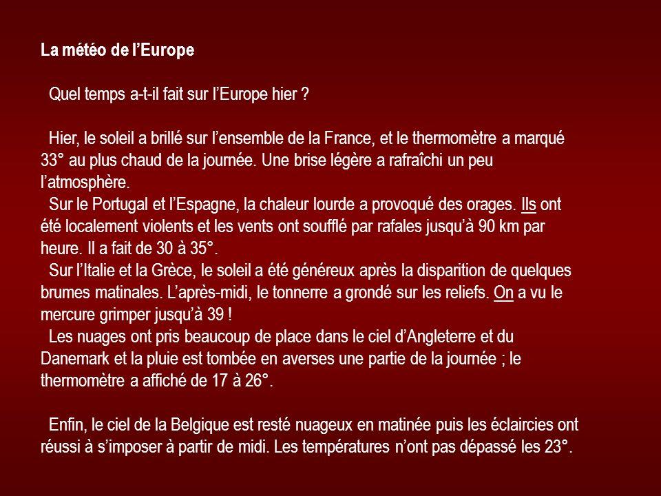 La météo de l'Europe Quel temps a-t-il fait sur l'Europe hier