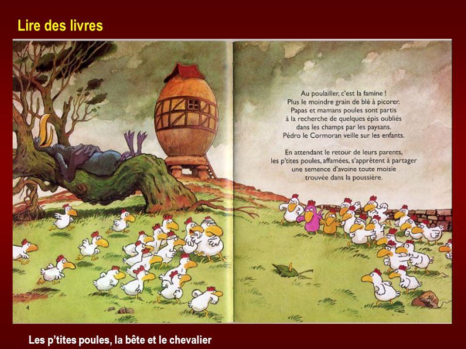 Lire des livres Les p'tites poules, la bête et le chevalier