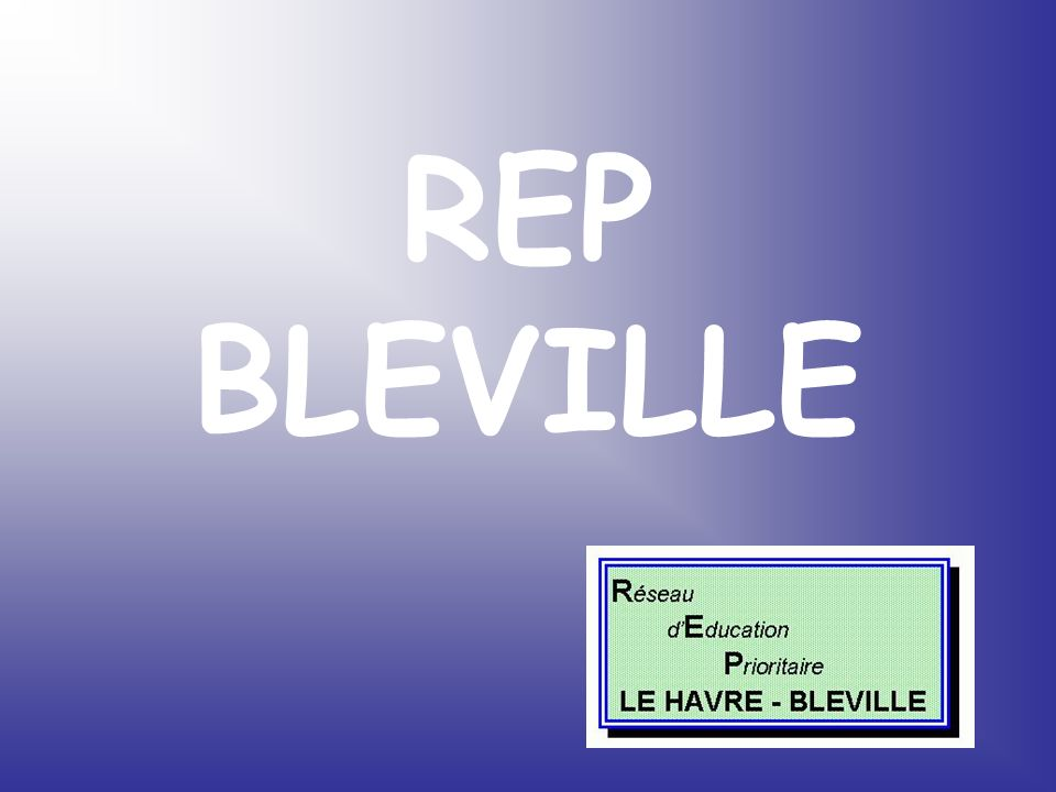 REP BLEVILLE