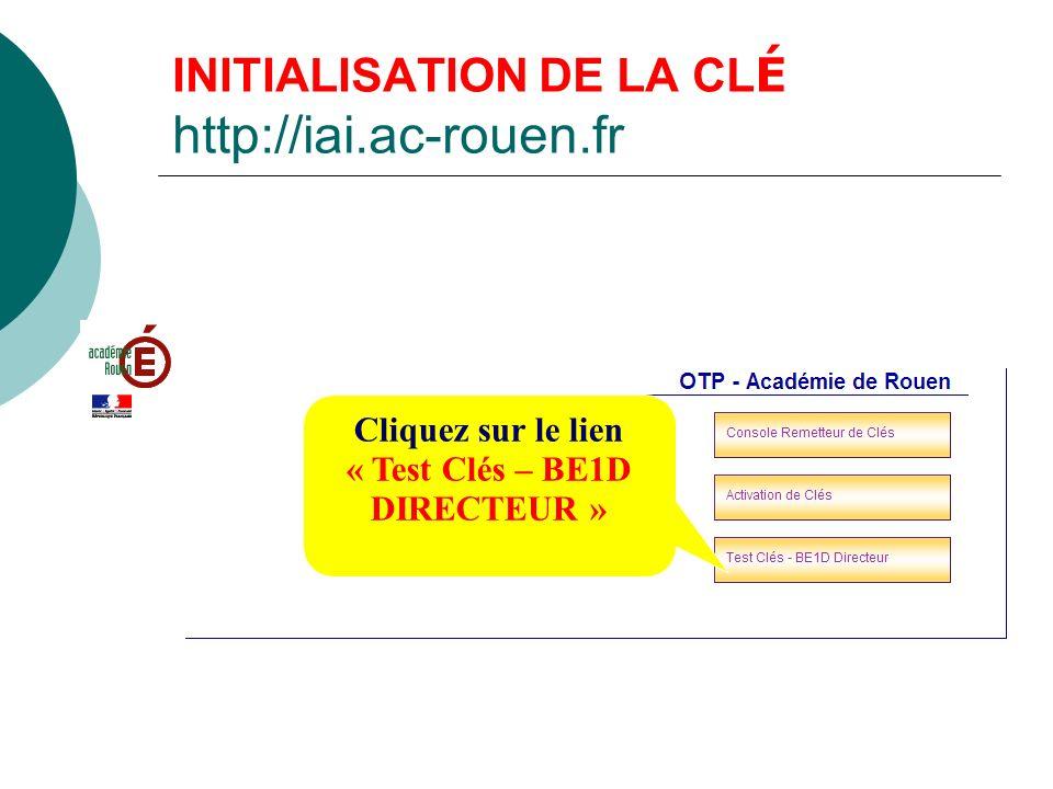 INITIALISATION DE LA CLÉ http://iai.ac-rouen.fr