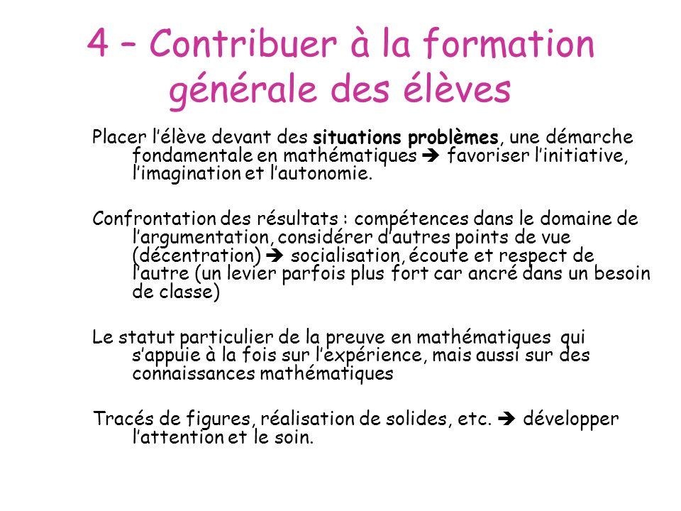 4 – Contribuer à la formation générale des élèves