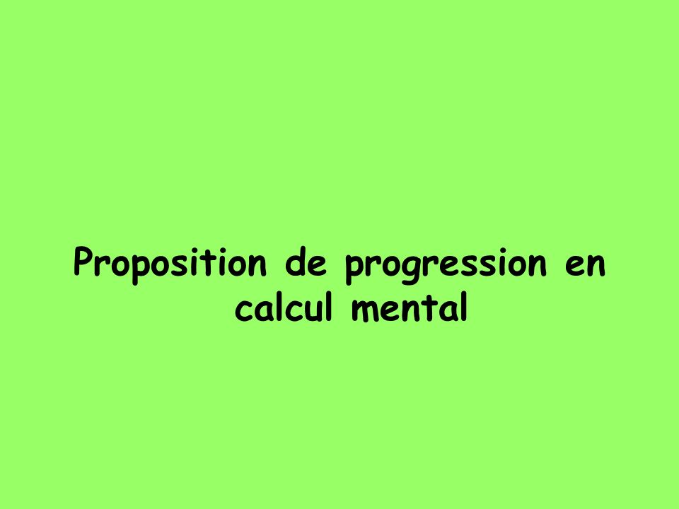 Proposition de progression en calcul mental