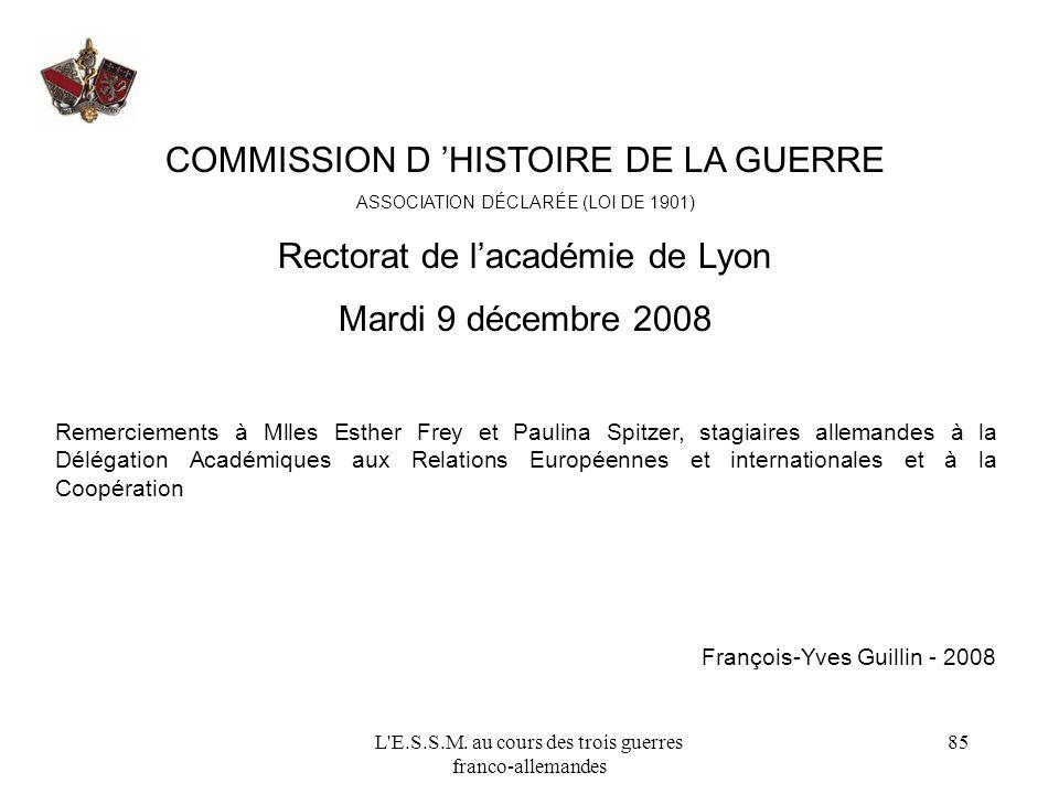 COMMISSION D 'HISTOIRE DE LA GUERRE Rectorat de l'académie de Lyon