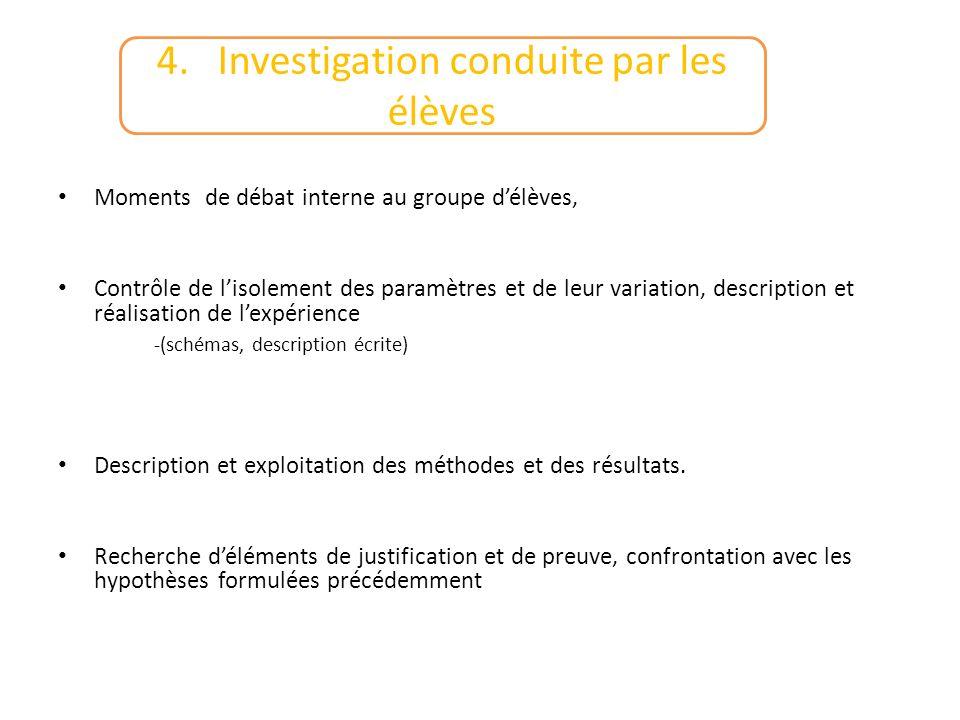 4. Investigation conduite par les élèves