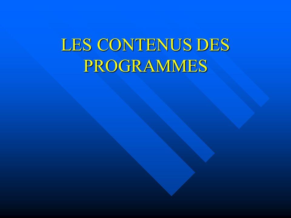 LES CONTENUS DES PROGRAMMES