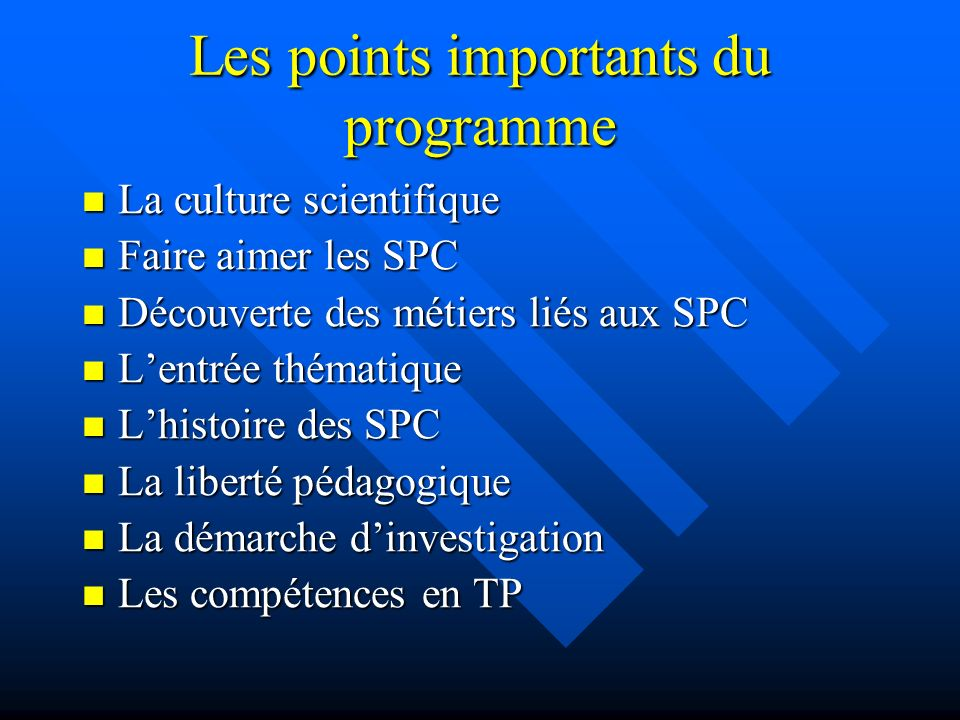 Les points importants du programme