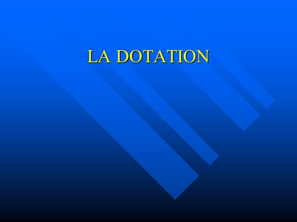 LA DOTATION