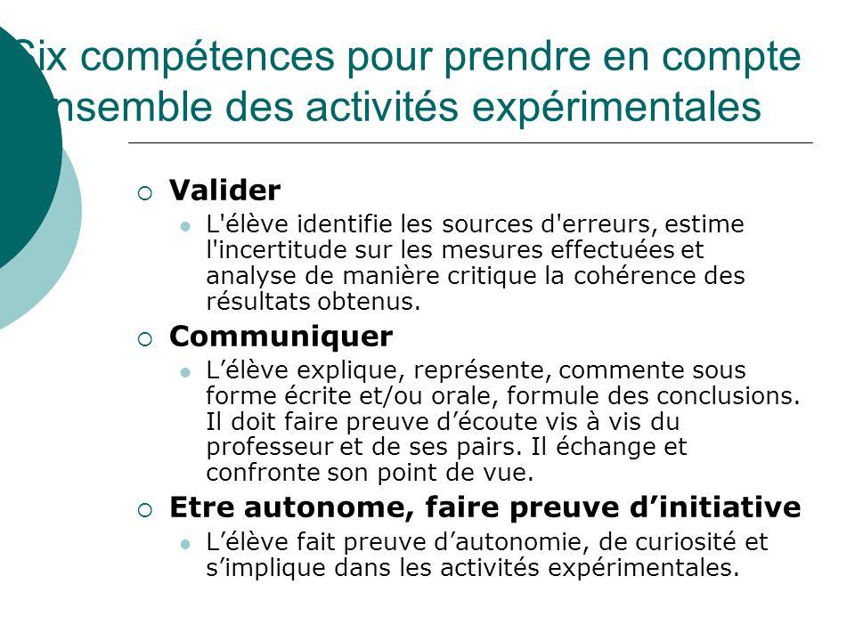 Six compétences pour prendre en compte l'ensemble des activités expérimentales
