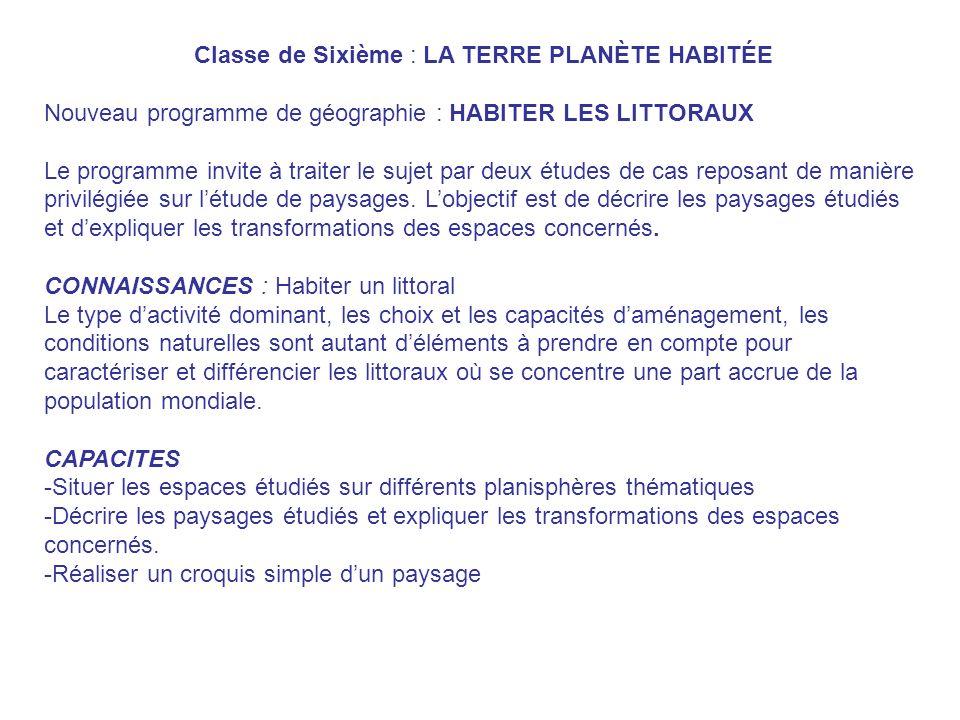 Classe de Sixième : LA TERRE PLANÈTE HABITÉE