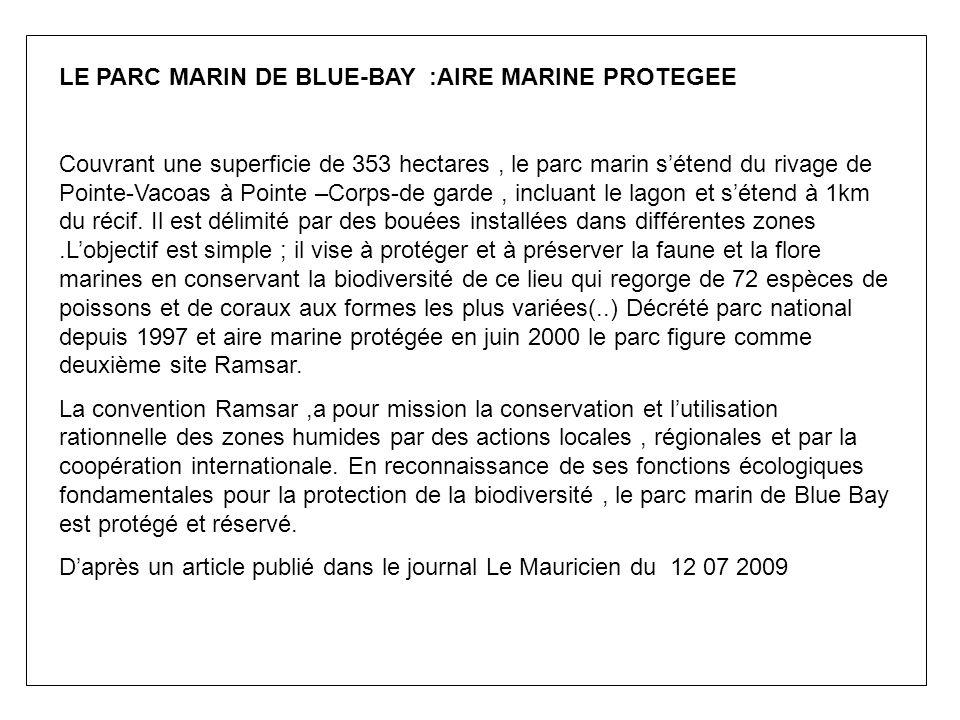 LE PARC MARIN DE BLUE-BAY :AIRE MARINE PROTEGEE