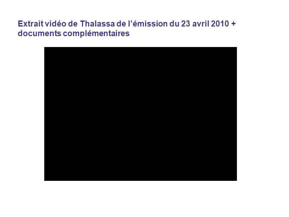 Extrait vidéo de Thalassa de l'émission du 23 avril 2010 + documents complémentaires