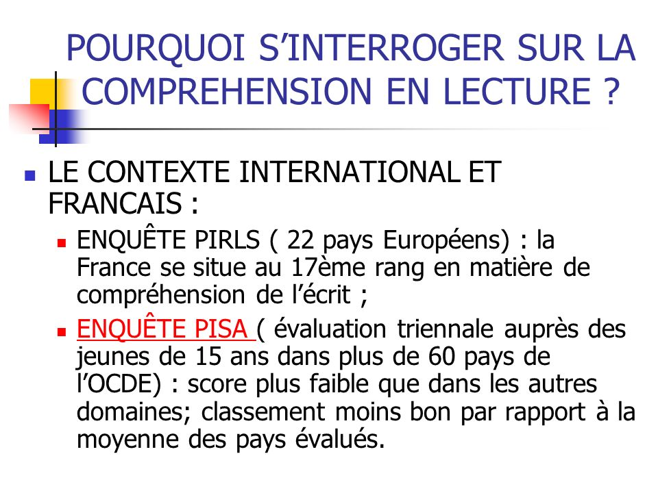 POURQUOI S'INTERROGER SUR LA COMPREHENSION EN LECTURE