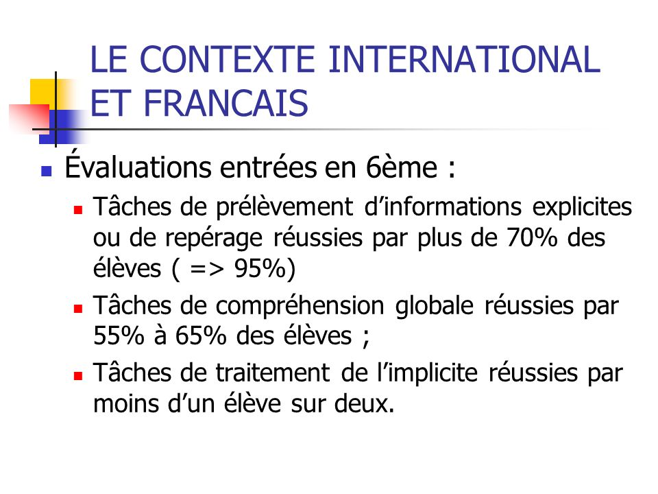 LE CONTEXTE INTERNATIONAL ET FRANCAIS