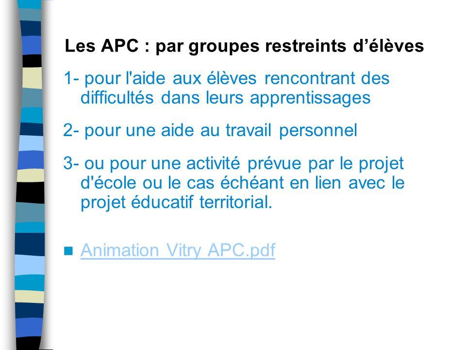 Les APC : par groupes restreints d'élèves