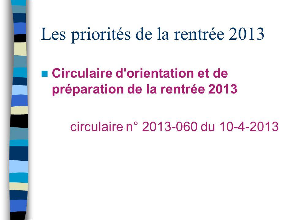 Les priorités de la rentrée 2013